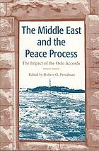 The Middle East and the peace process : the impact of the Oslo Accords