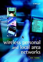 Wireless personal and local area networks