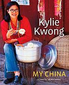 My China : a feast for all the senses