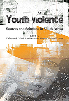 Youth violence : sources and solutions in South Africa