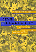 Keys to prosperity : free markets, sound money, and a bit of luck