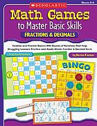Math games to master basic skills. Fractions & decimals