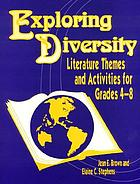 Exploring diversity : literature themes and activities for grades 4-8