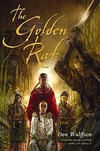 The Golden Rat