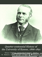 Quarter-centennial history of the University of Kansas, 1866-1891.