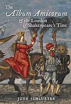The album amicorum & the London of Shakespeare's time