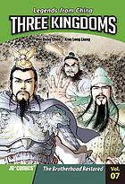 Three Kingdoms. vol. 07, The brotherhood restored