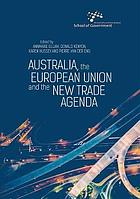 Australia, the European Union and the new trade agenda
