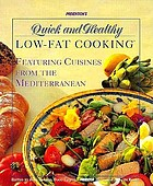 Prevention's quick and healthy low-fat cooking : featuring cuisines from the Mediterranean