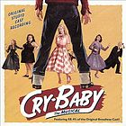 Cry-baby : the musical