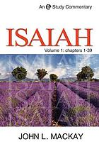 A study commentary on Isaiah / Vol. 1, Chapters 1-39.