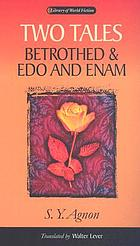 Two tales : Betrothed & Edo and Enam