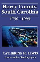 Horry County, South Carolina, 1730-1993