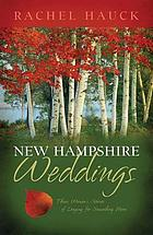 New Hampshire weddings : three women's stories of longing for something more
