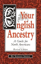 Your English ancestry : a guide for North Americans