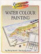 Everyone's guide to water colour painting