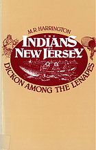 The Indians of New Jersey; Dickon among the Lenapes,