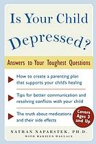 Is your child depressed? : answers to your toughest questions