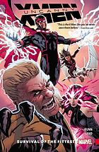 Uncanny X-men : survival of the fittest. 1