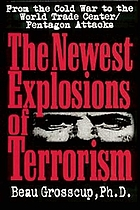 The newest explosions of terrorism : latest sites of terrorism in the 1990s and beyond