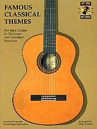 Famous classical themes : easy guitar