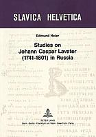 Studies on Johan Caspar Lavater (1741-1801) in Russia