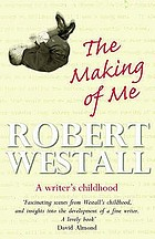The making of me : a writer's childhood