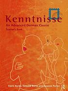Kenntnisse : an advanced German course