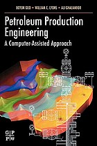 Petroleum production engineering : a computer-assisted approach