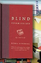 Blind submission : a novel