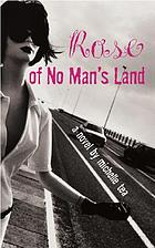 Rose of no man's land : a novel