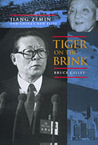 Tiger on the brink : Jiang Zemin and China's new elite