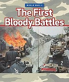 The first bloody battles.