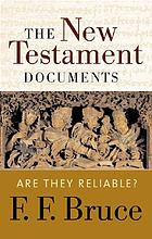 The New Testament documents : are they reliable?.