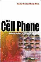 The cell phone : an anthropology of communication