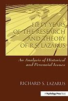 Fifty years of the research and theory of R.S. Lazarus : an analysis of historical and perennial issues