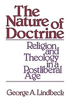 The nature of doctrine : religion and theology in a postliberal age