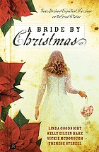 A bride by Christmas : four stories of expedient marriage on the Great Plains