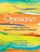 Opiniones : a four-skills approach to intermediate Spanish