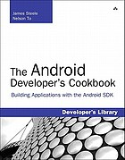 The Android developer's cookbook : building applications with the Android SDK