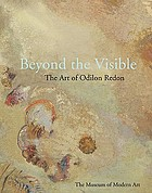 Beyond the visible : the art of Odilon Redon
