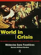 World in crisis :  the politics of survival at the end of the twentieth century.