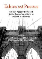 Ethics and poetics : ethical recognitions and social reconfigurations in modern narratives