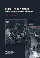 Rock Mechanics : Meeting Society's Challenges and Demands.