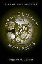 Hallelujah moments : tales of drug discovery
