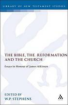 The Bible, the Reformation and the Church