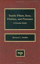 Textile fibers, dyes, finishes, and processes : a concise guide