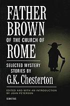 Father Brown of the Church of Rome : selected mystery stories