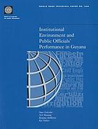 Institutional environment and public officials' performance in Guyana