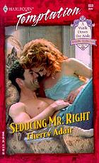 Seducing Mr. Right